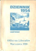 Tyrmand Leopold Dziennik 1954 Officyna Liberałów Liberalow 1988 k012596 Muzeum Wolnego Słowa www.m-ws.pl/muzeum/