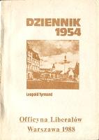 Tyrmand Leopold Dziennik 1954 Officyna Liberałów Liberalow 1988 k007327 Muzeum Wolnego Słowa www.m-ws.pl/muzeum/
