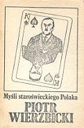 Wierzbicki Piotr Mysli staroswieckiego Myśli staroświeckiego Polaka Periculum k007698 Muzeum Wolnego Słowa www.m-ws.pl/muzeum/